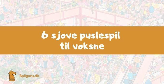 6 sjove puslespil til voksne
